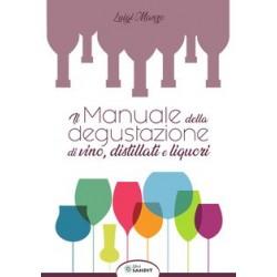 Il manuale della degustazione