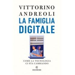 La famiglia digitale - come...