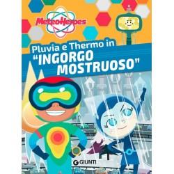 "Pluvia e Thermo in ""Ingorgo..."