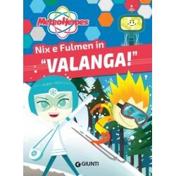 "Nix e Fulmen in ""Valanga""..."