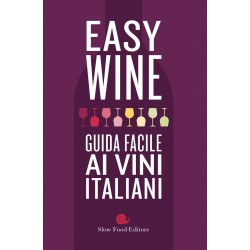 Easy wine. Guida facile ai...