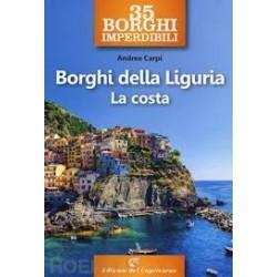 Borghi della Liguria  La costa